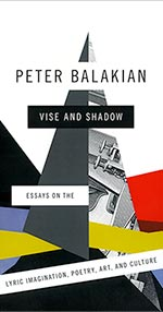Peter Balakian Vise and Shadow