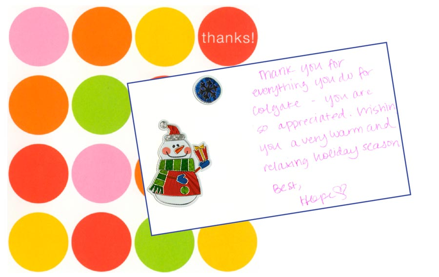 "Thank you note reading ""Thank you for everything you do for Colgate — you are so appreciated. Wishing you a very warm and relaxing holiday season. Best, Hope"