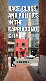Cover of Race, Class, and Politics in the Cappuccino City