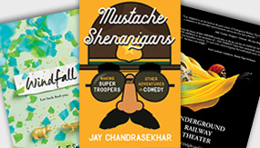 Mustache Shenanigans, Windfall, and Underground Railway Theater book covers