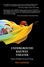 Underground Railway Theater book cover
