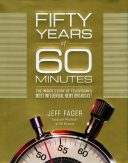 "Cover of Fager's Book ""Fifty Years of 60 Minutes"""