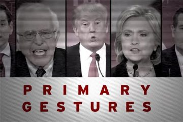 Primary Gestures title card with Donald Trump, Hillary Clinton, and Bernie Sanders each at a microphone